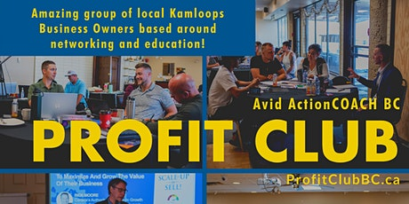 The ProfitCLUB- Kamloops Business Networking tickets