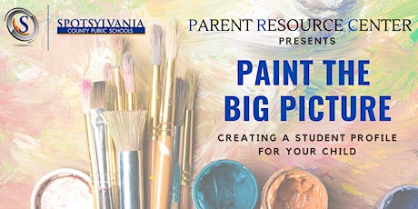 Paint the Big Picture: Creating a Student Profile for Your Child tickets