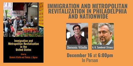 Immigration and Metropolitan Revitalization in Philadelphia and Nationwide tickets