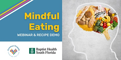 Mindful Eating with Common Threads and Baptist Health South Florida tickets