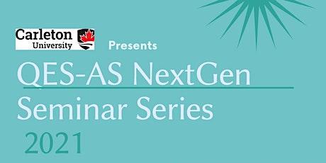 Carleton University QES-AS NextGen Seminar Series tickets