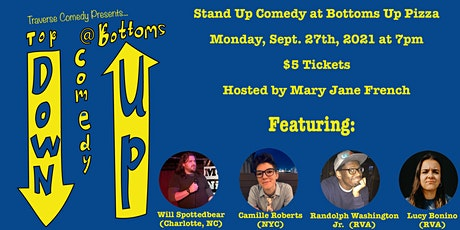 Top Down Comedy Showcase at Bottoms Up Pizza: September 2021 tickets