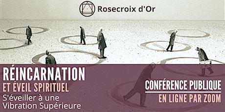 Conférence Publique En Ligne - Réincarnation et Éveil Spirituel tickets