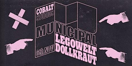 Municipal : Legowelt + Dollkraut tickets
