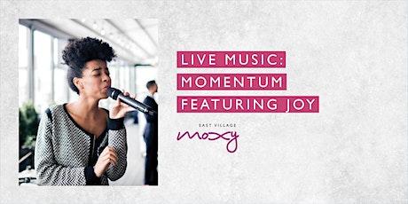 Live Music: Momentum featuring Joy tickets