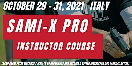 SAMI-X PRO  in ITALY biglietti