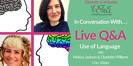 Diversity and Inclusion Q&A  LIVE: Inclusive Language tickets