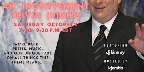 An Inconvenient Trivia (Night) tickets