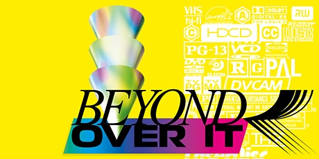 Beyond Over It Tickets