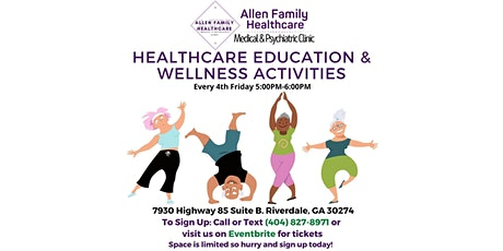 Healthcare Education and Wellness Activites tickets