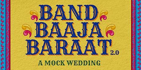 Band Baaja Baaraat 2.0 tickets
