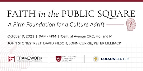 Faith in the Public Square: A Firm Foundation for a Culture Adrift tickets