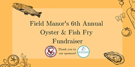 6th Annual Oyster and Fish Fry tickets