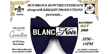 Bourbon & Bowties:  Blanc Noir Day Party tickets