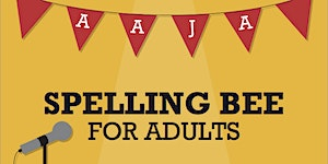 AAJA's 2015 Spelling Bee for Adults!