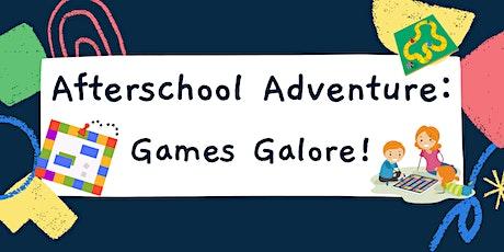 Afterschool Adventure: Games Galore! tickets