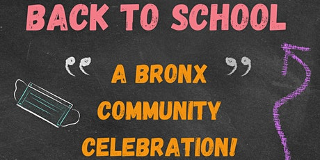 AC Teen Programs presents... BACK TO SCHOOL: A Bronx Communtiy Celebration tickets
