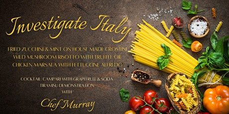 Investigate Italy  @ 1909 Culinary Academy - October 5 tickets