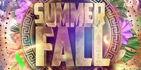 SUMMER FALL DAY PARTY tickets