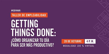 Getting Things Done: ¿cómo organizar tu día para ser más productivo? tickets