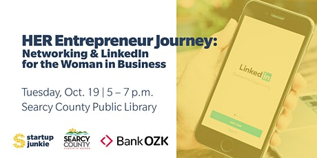 HER Entrepreneur Journey: Networking and LinkedIn for the Woman in Business tickets