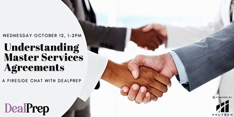 Understanding Master Services Agreements - A Fireside Chat with DealPrep tickets