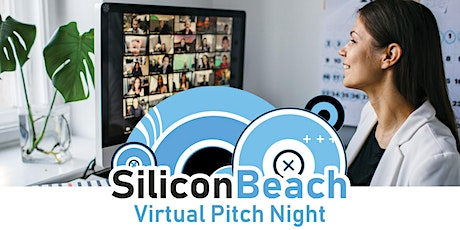 Silicon Beach Virtual Pitch Night [Start-up, Founder, Startup, Community] tickets