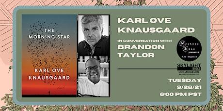 Writers Bloc & Skylight Present: KARL OVE KNAUSGAARD with BRANDON TAYLOR tickets