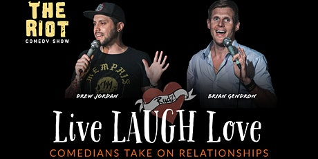 """The Riot Comedy Show presents """"Live LAUGH Love"""" Comedians on Relationships tickets"""