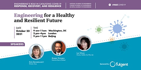Engineering for a Healthy and Resilient Future tickets