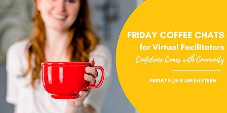 Friday Coffee Chats for Virtual, Visual and Hybrid Facilitators tickets