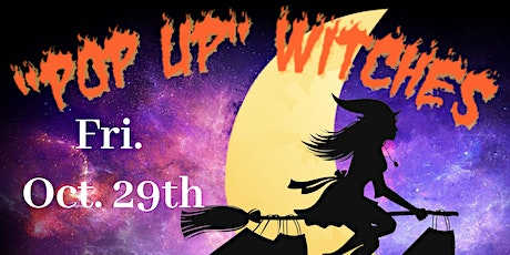 Pop Up Witches!  It's a Witches Night Out! tickets
