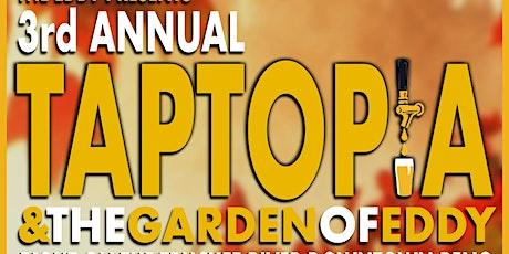 Taptopia & The Garden of Eddy tickets