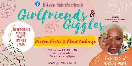 GIRLFRIEND & GIGGLES  GARDEN PARTIE  & BRUNCH tickets