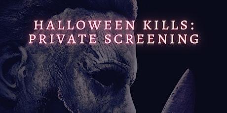 Halloween Kills - Private Screening tickets