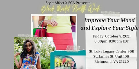 Improve Your Mood and Explore Your Style! tickets