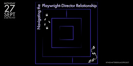 Navigating the Playwright-Director Relationship tickets