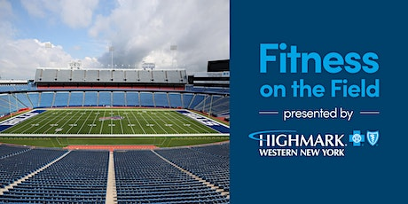 Fitness on the Field Presented by Highmark Blue Cross Blue Shield of WNY tickets