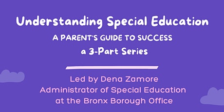 Part 1: Understanding Special Education, A Parent's Guide to Success tickets