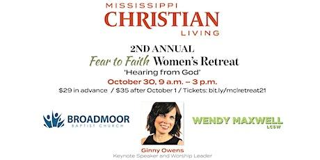 Fear to Faith Women's Retreat: Hearing From God tickets