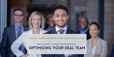 Selling Your Business: Optimizing Your Deal Team tickets