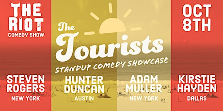The Riot Standup Comedy Show presents The Tourists Comedy Showcase tickets