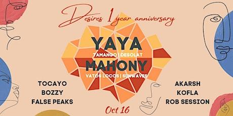 Desires presents: Yaya & Mahony (1 Year Anniversary) tickets
