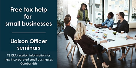 T2 CRA Taxation Requirements- Incorporated Small Business-October 6th, 2021 tickets
