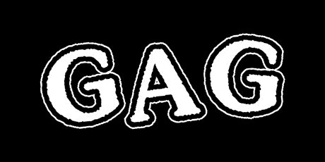 GAG / Circus / S.M.I.L.E. / Spaced @ The Foundry tickets