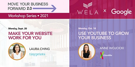 WELA x Google: Move Your Business Forward 2.0 (4-part workshop series) tickets