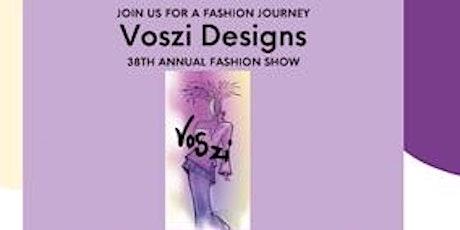 Fashion Journey Voszi Douglas 38th Annual Fashion Show tickets