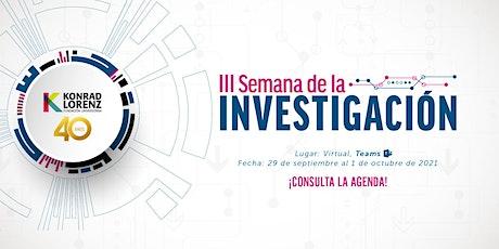 III Semana de la Investigación, Desarrollo e Innovación entradas