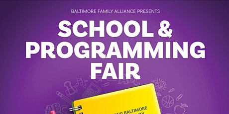 School and Programming Fair (Baltimore City) tickets