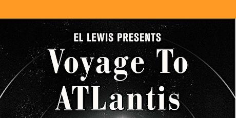 """El Lewis' solo exhibition """"Voyage to ATLantis"""" Opening Reception tickets"""